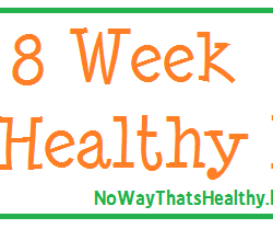 8 Week Get Healthy Plan- Intro