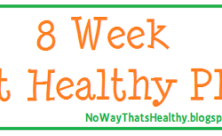 Last Week of the 8 Week Get Healthy Plan